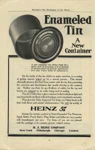 ALT:Heinz produced its own product packaging, including tin cans, as advertised in this page of McClure's magazine, c. 1908. H.J. Heinz Company Photographs, MSP 57, Senator John Heinz History Center.
