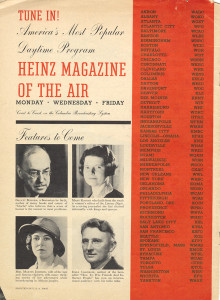 "ALT:An advertisement for ""Heinz Magazine of the Air,"" a radio program produced by Heinz which featured interviews, music and a soap opera storyline. The program aired from 1936 to 1938. H.J. Heinz Company Photographs, MSP 57, Senator John Heinz History Center."