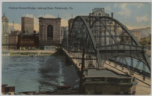 ALT:Federal Street Bridge looking east to downtown Pittsburgh.General Postcard Collection, GPCC, Detre Library & Archives, Senator John Heinz History Center.