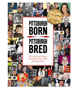 Pittsburgh Born and Bred