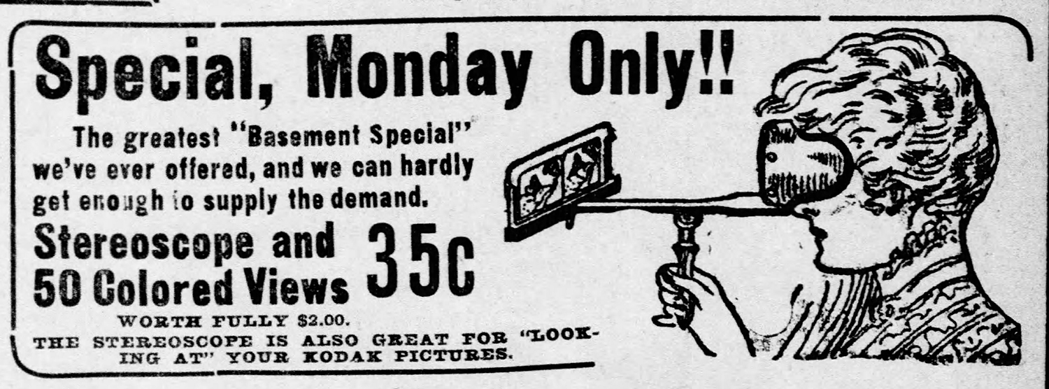 Advertisement for a stereoscope viewer, Pittsburgh Daily Post, 1908. | Heinz History Center