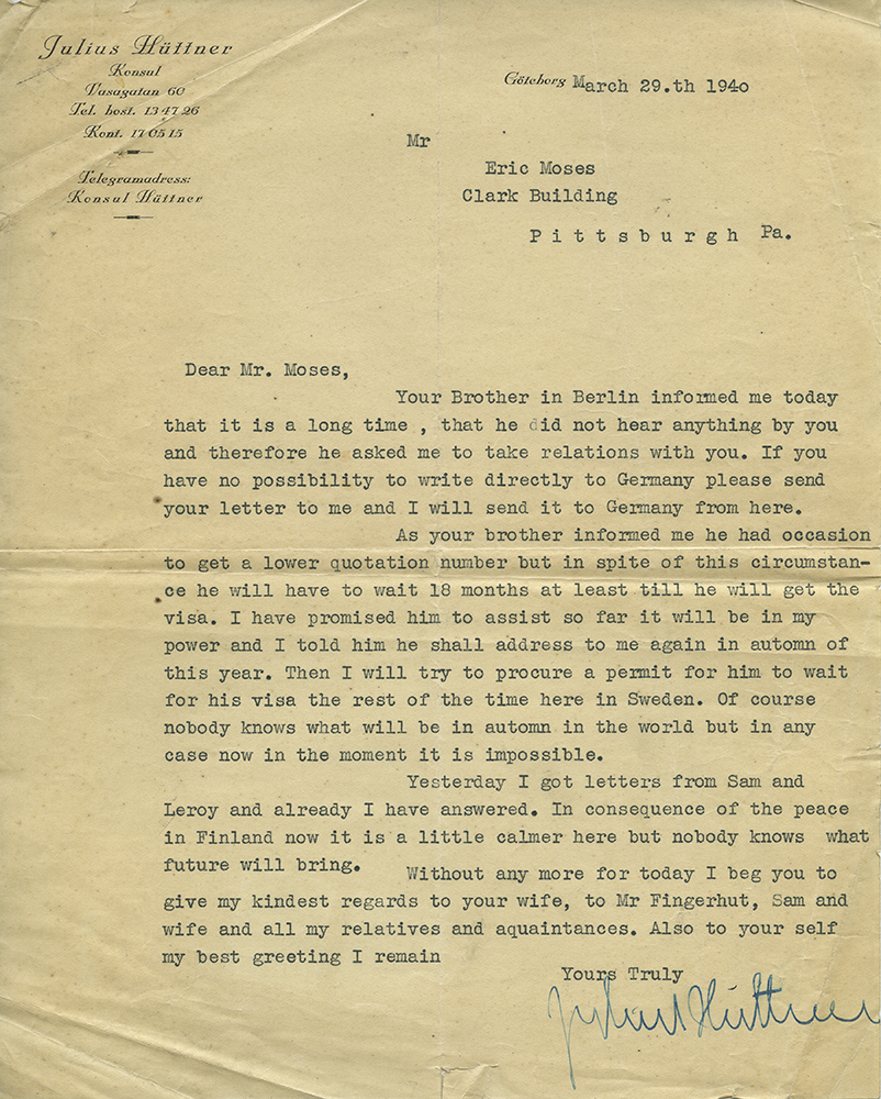 Letter from Julius Huttner to Eric Moses, in English (1940). Eric Moses papers, Detre Library & Archives at the History Center.