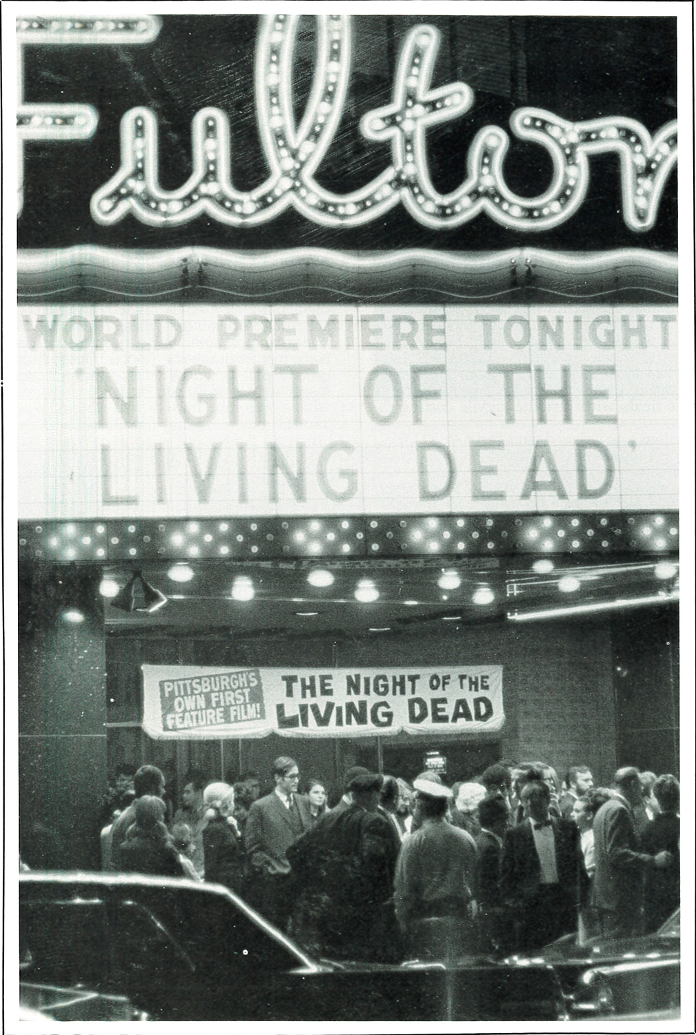 "World Premiere of ""Night of the Living Dead"" at the Fulton Theater, Pittsburgh, Pa., Oct. 1, 1968. Photo courtesy of John Russo's ""The Complete Night of the Living Dead Filmbook."""