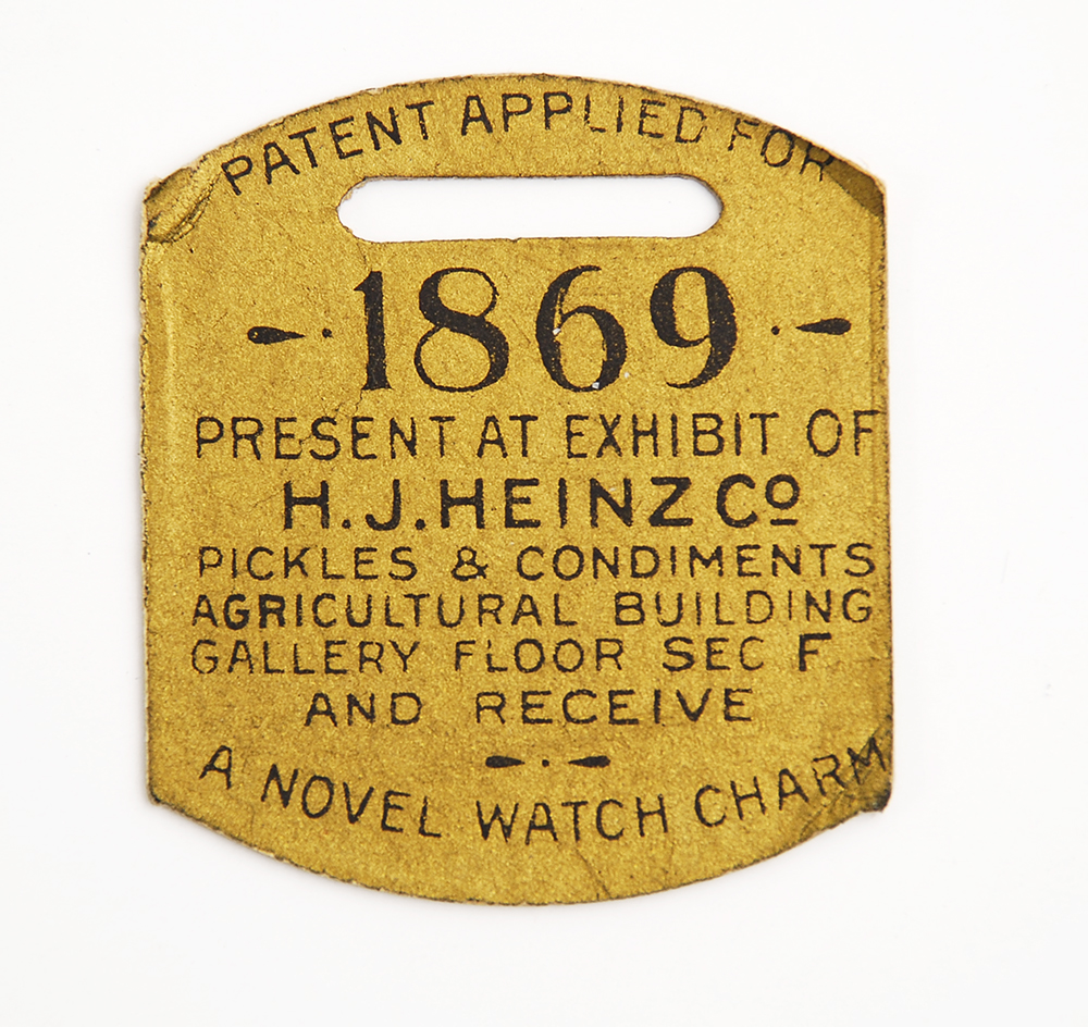 One of the original tags the H.J. Heinz Co. distributed at the 1893 World's Columbian Exposition | Heinz History Center