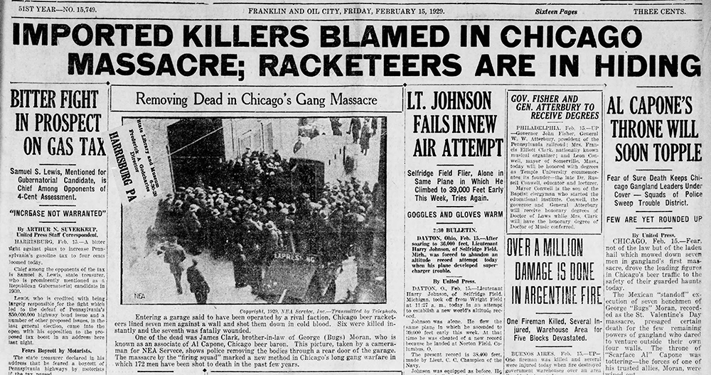 Headlines across the nation conveyed the impact of the St. Valentine's Day Massacre on Feb. 14, 1929. Credit: The News Herald (Franklin and Oil City, Pa.), Feb. 15, 1929.