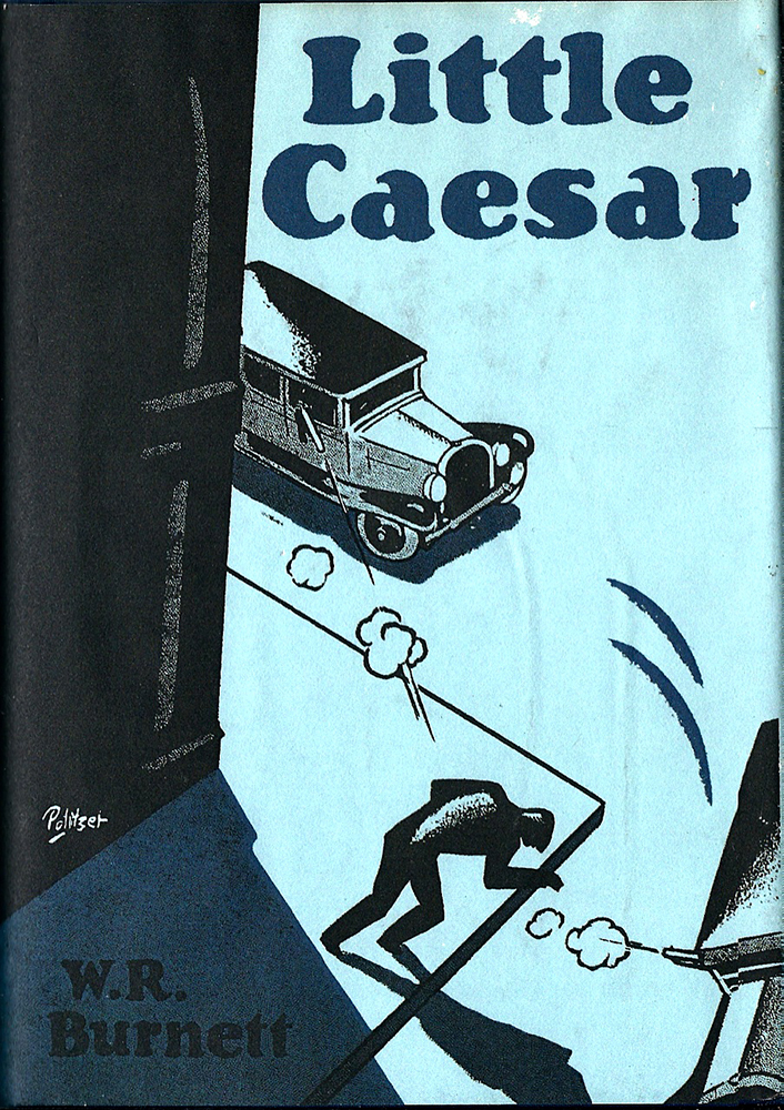 Irving Politzer's jacket from the 1929 book, Little Ceasar, by W. R. Burnett.