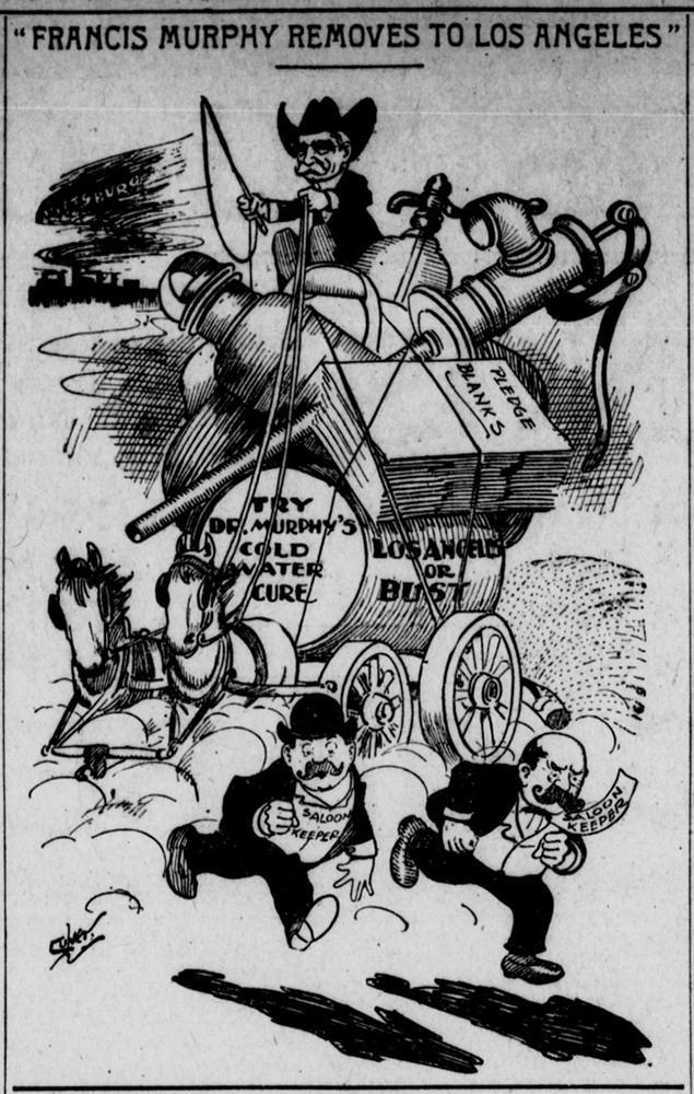 """""""Francis Murphy Removes to Los Angeles"""" cartoon. Murphy, water and temperance pledges in hand, scatters saloonkeepers as he moves from Pittsburgh to Los Angeles."""