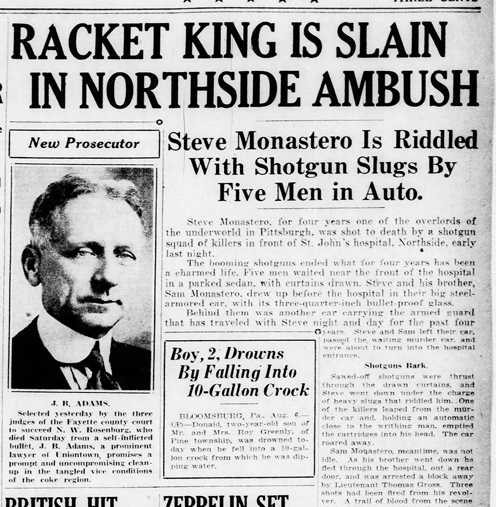 The dramatic assassination of Pittsburgh underworld leader Steve Monastero may have helped spur the city's purchase of two Thompson submachine guns in 1929. Credit: Pittsburgh Post-Gazette, Aug. 7, 1929.