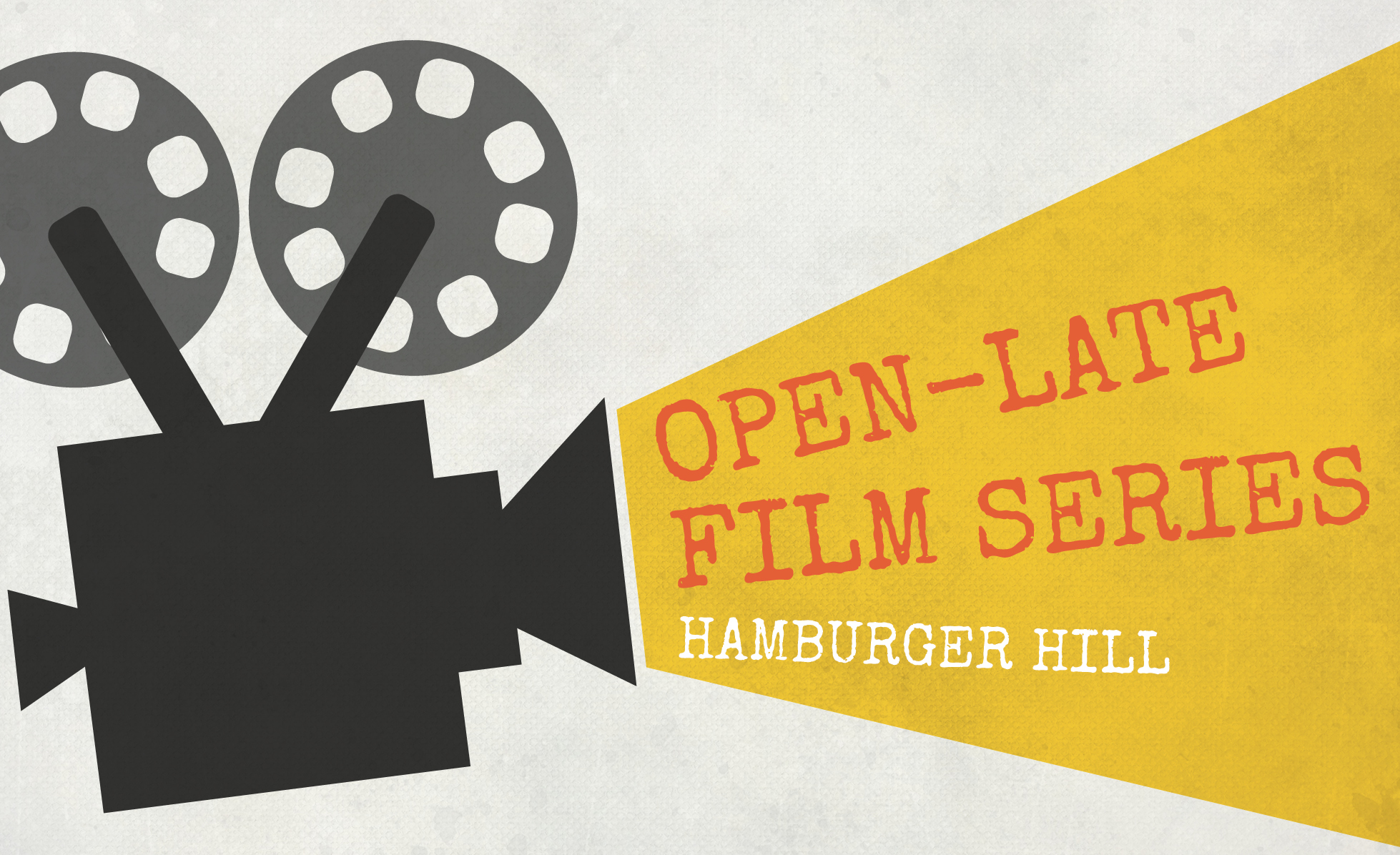Open-Late Film Series: Hamburger Hill