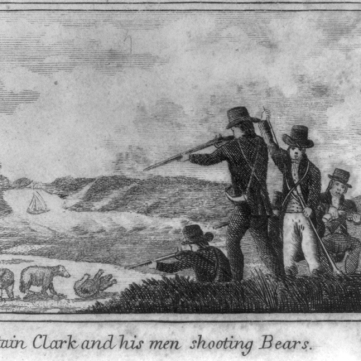 """Captain Clark and his men shooting Bears,"" 1807"