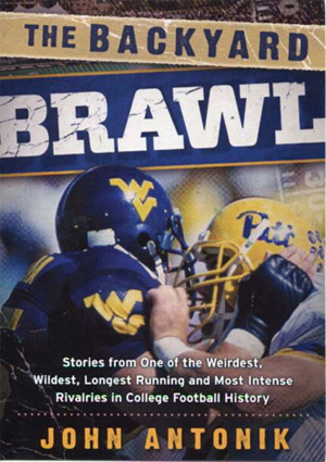 The Backyard Brawl, by John Antonik