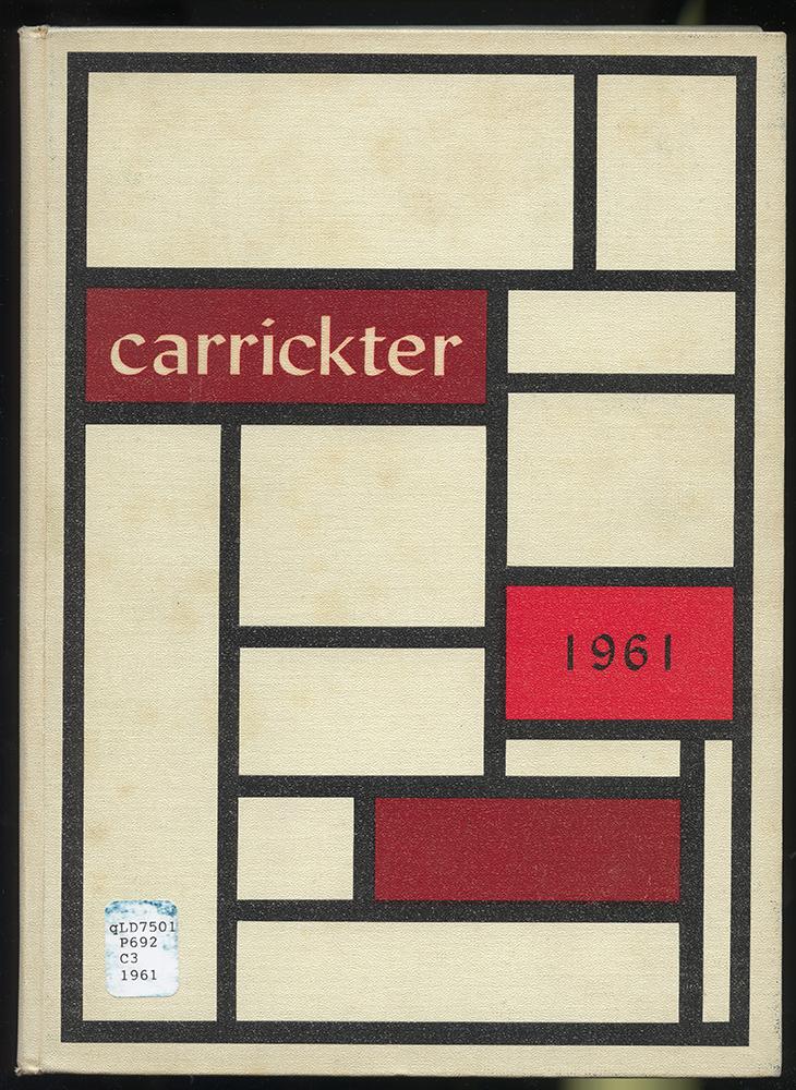 """Carrick High School """"Carrickter,"""" 1961."""