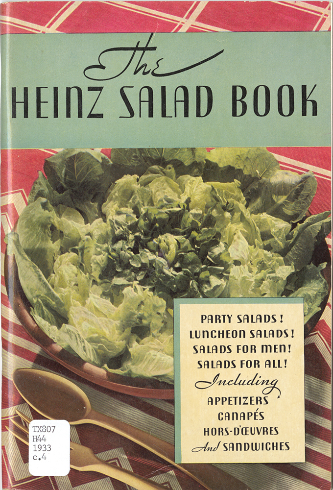 The Heinz Salad Book: Heinz covered all the bases with this booklet. Whether hosting an afternoon card party for the neighborhood women or feeding a hungry man for dinner, salad is the answer.
