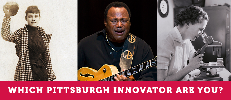 Quiz: Which Pittsburgh innovator are you?