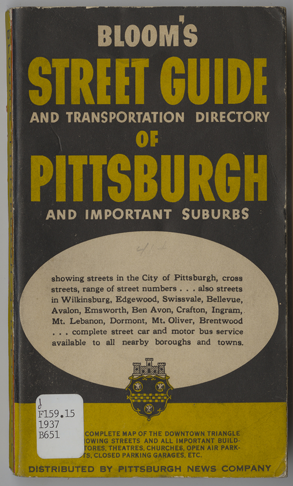 Bloom's Street Guide and Transportation Directory of Pittsburgh and Important Suburbs, 1937. Heinz History Center.