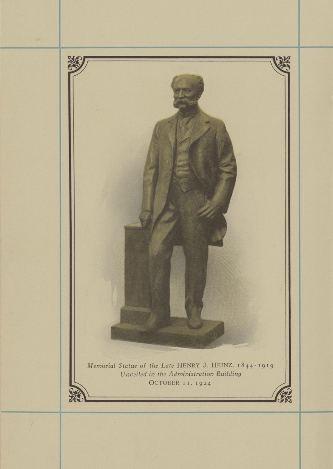 Photograph of memorial statue of Henry J. Heinz in booklet for Founder's Day banquet, October 11, 1924. Michael A. Bennett Banquet Menu, H.J. Heinz Co. 1924. 1994.023, Detre Library & Archives at the Heinz History Center.