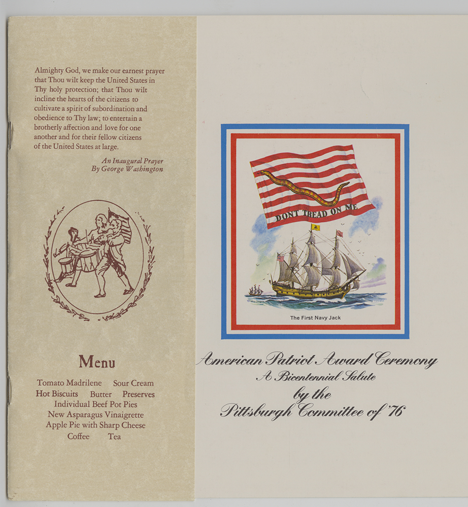 Menu for the American Patriot Award Ceremony in Pittsburgh - A Bicentennial Salute, 1973. American Patriot Award Ceremony, 1973. MFF 348. Detre Library & Archives at the Heinz History Center.