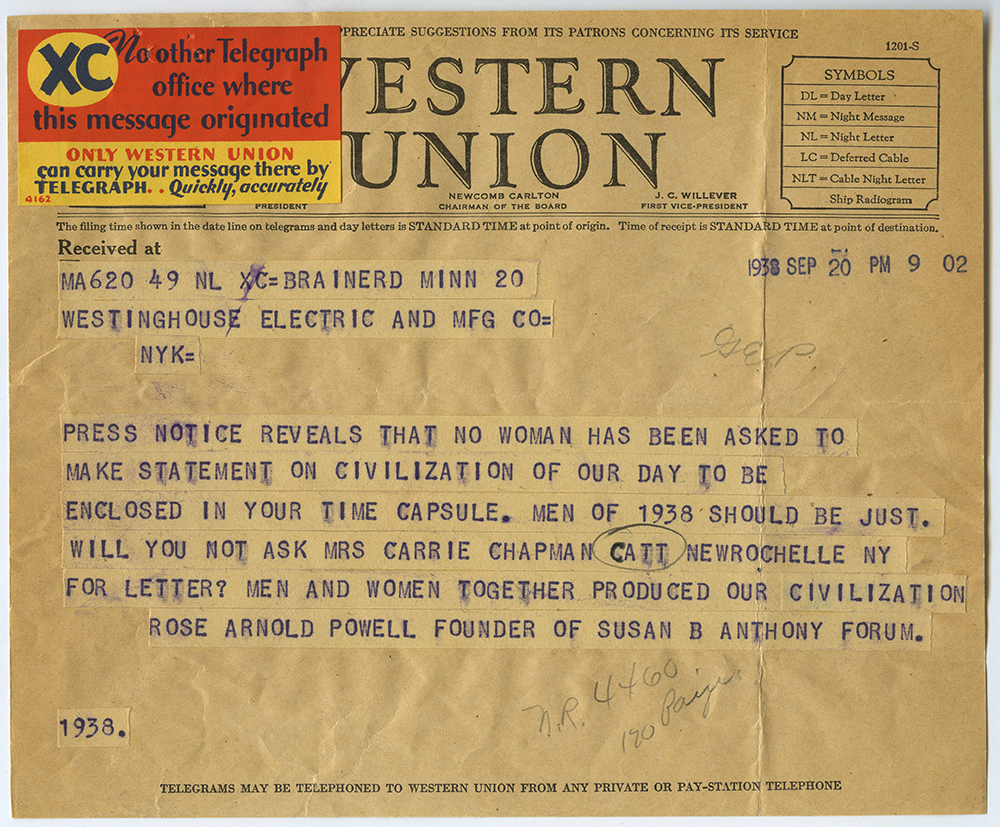 In this telegram to the Westinghouse Electric Company, Rose Arnold Powell makes an appeal to include representation of women in the time capsule.