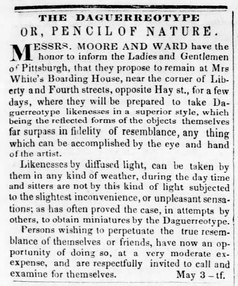 """The Pencil of Nature,"" advertisement for a daguerreotype studio in Pittsburgh, Pittsburgh Gazette, May 12, 1841. 