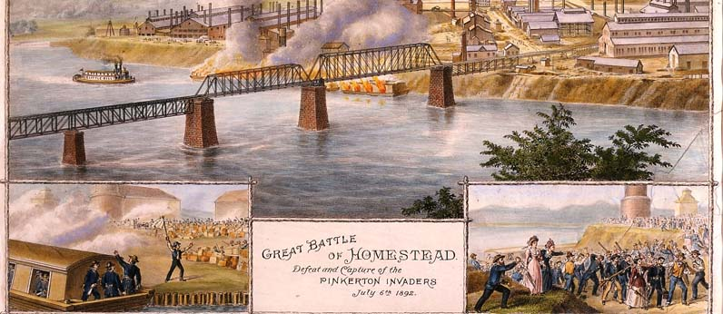 The Homestead Steel Strike: Perspective on the Past | Heinz History