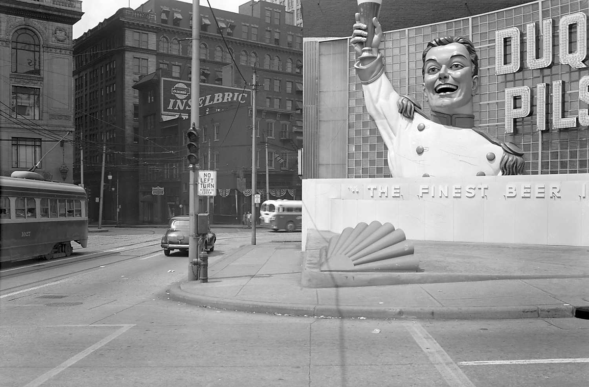 This Duquesne Pilsener billboard once dominated the street scene along Sixth Avenue in downtown Pittsburgh, August 1947. Pittsburgh City Photographer Collection, Archives Service Center – University of Pittsburgh.