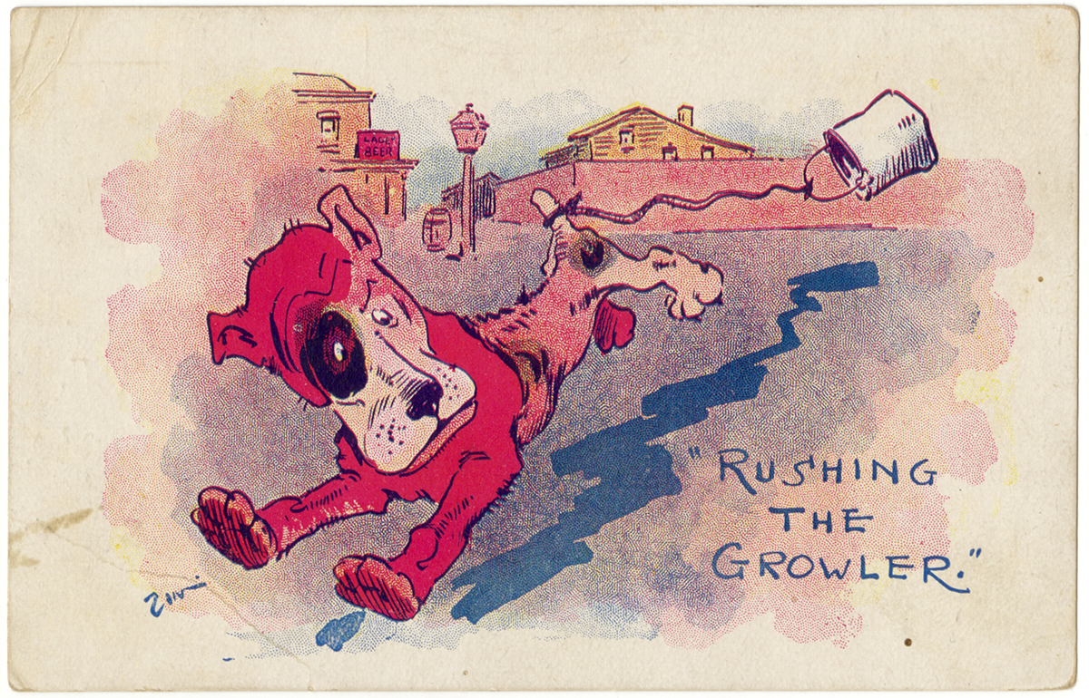 """Rushing the Growler"" postcard, c. 1910. 