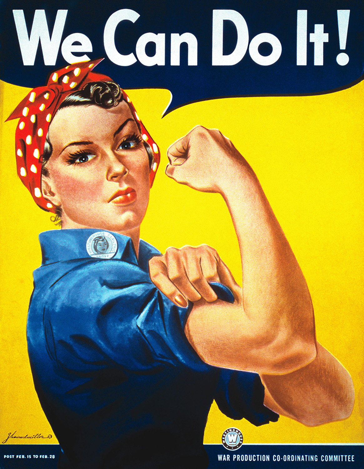 The classic Rosie the Riveter poster created for Westinghouse by Pittsburgh artist J. Howard Miller.