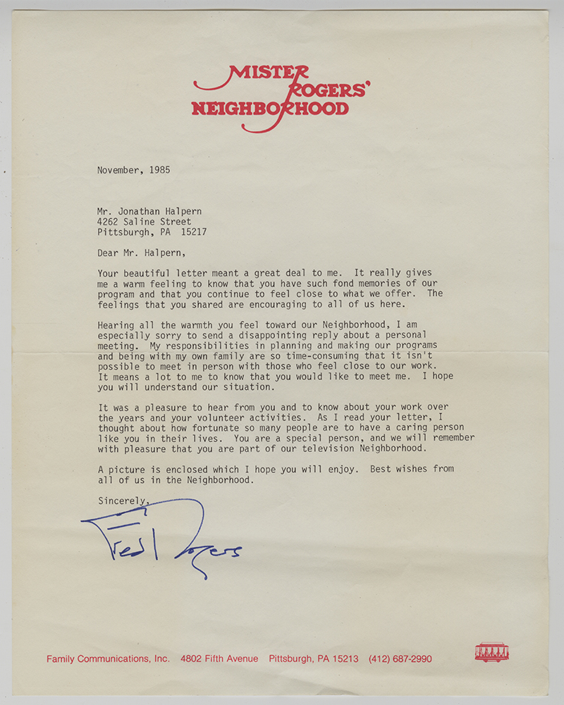 Letter from Fred Rogers to Jonathan Halpern, November 1985. Jonathan Halpern Collection, 2016.0154, Detre Library & Archives at the History Center.