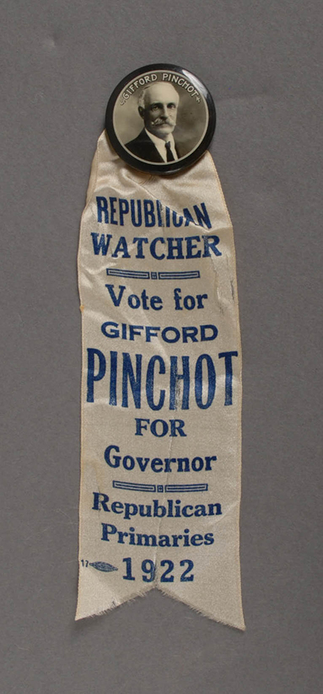 Ribbon from Pinchot's campaign for the Governor's office in 1922.