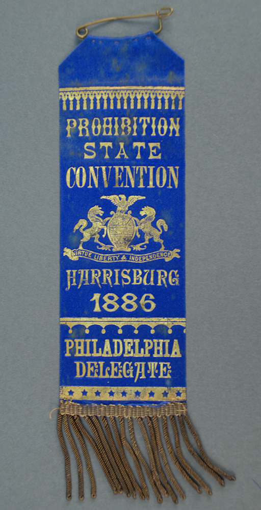 Ribbon from the Prohibition State Convention, Harrisburg, 1886.