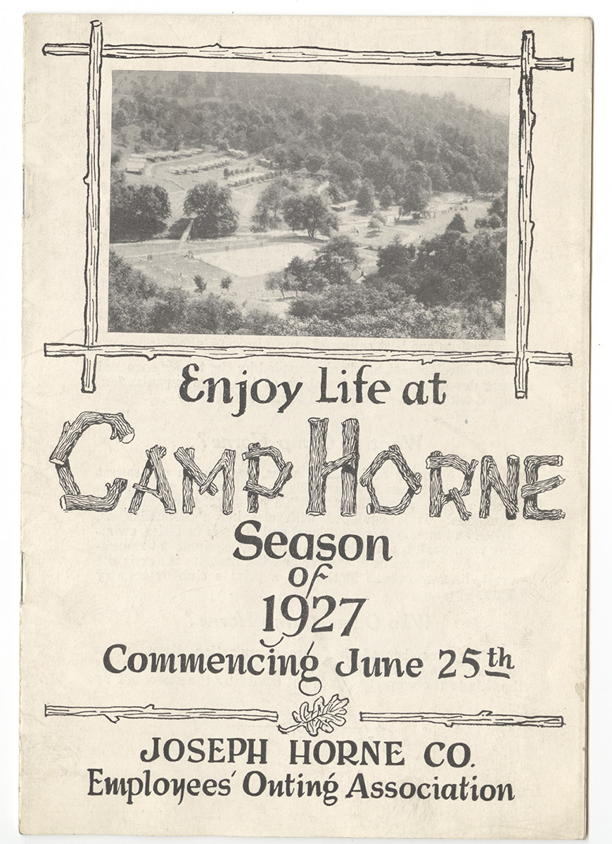 "Brochure, ""Enjoy Life at Camp Horne,"" 1927. George F. Wazenegger Collection, MSS 770, Detre Library & Archives at the History Center."