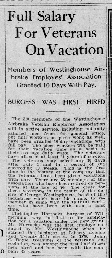 Westinghouse announces paid vacation for longtime employees, 1913.