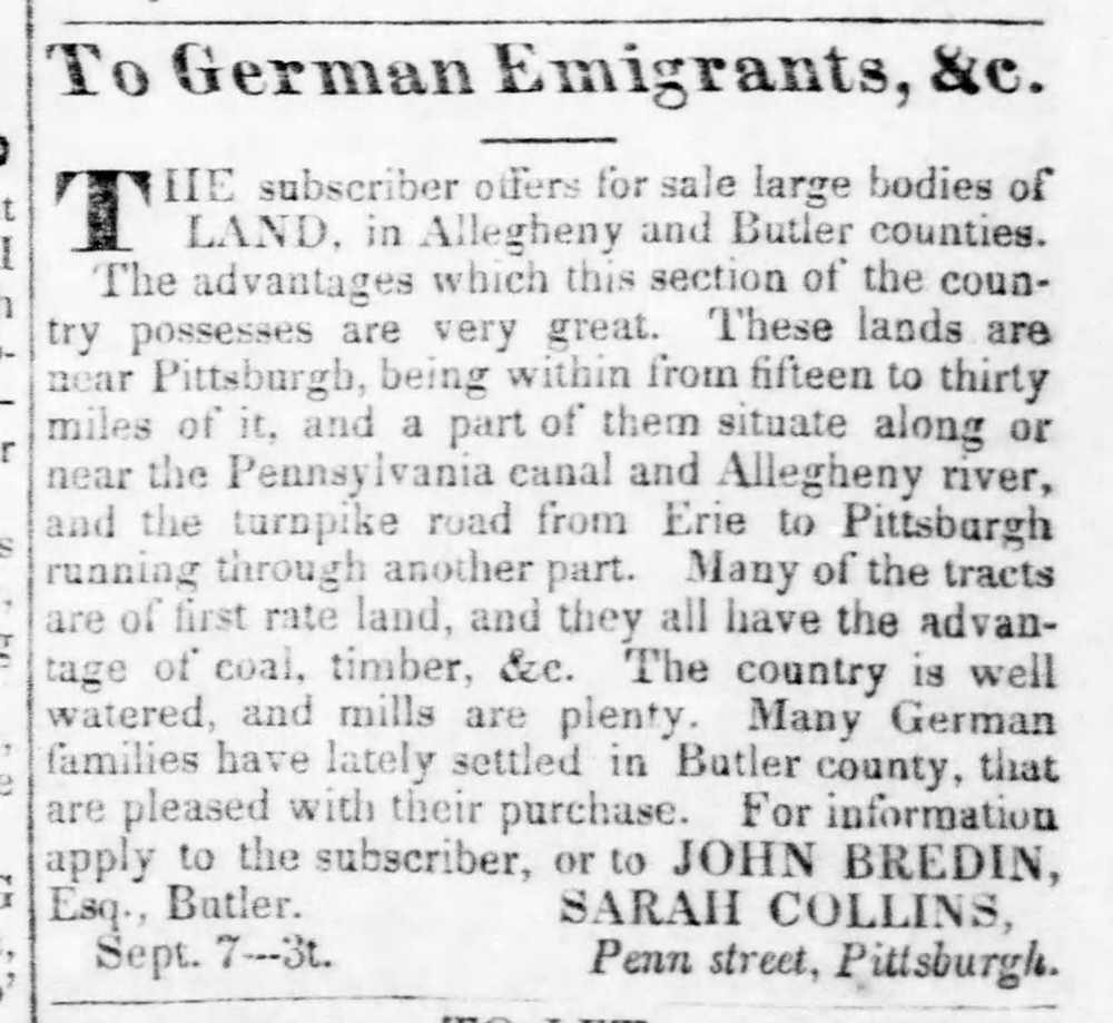 Advertisement offering to sell land in Allegheny and Butler counties to German immigrants, 1830. Pittsburgh Weekly Gazette, September 14, 1830.