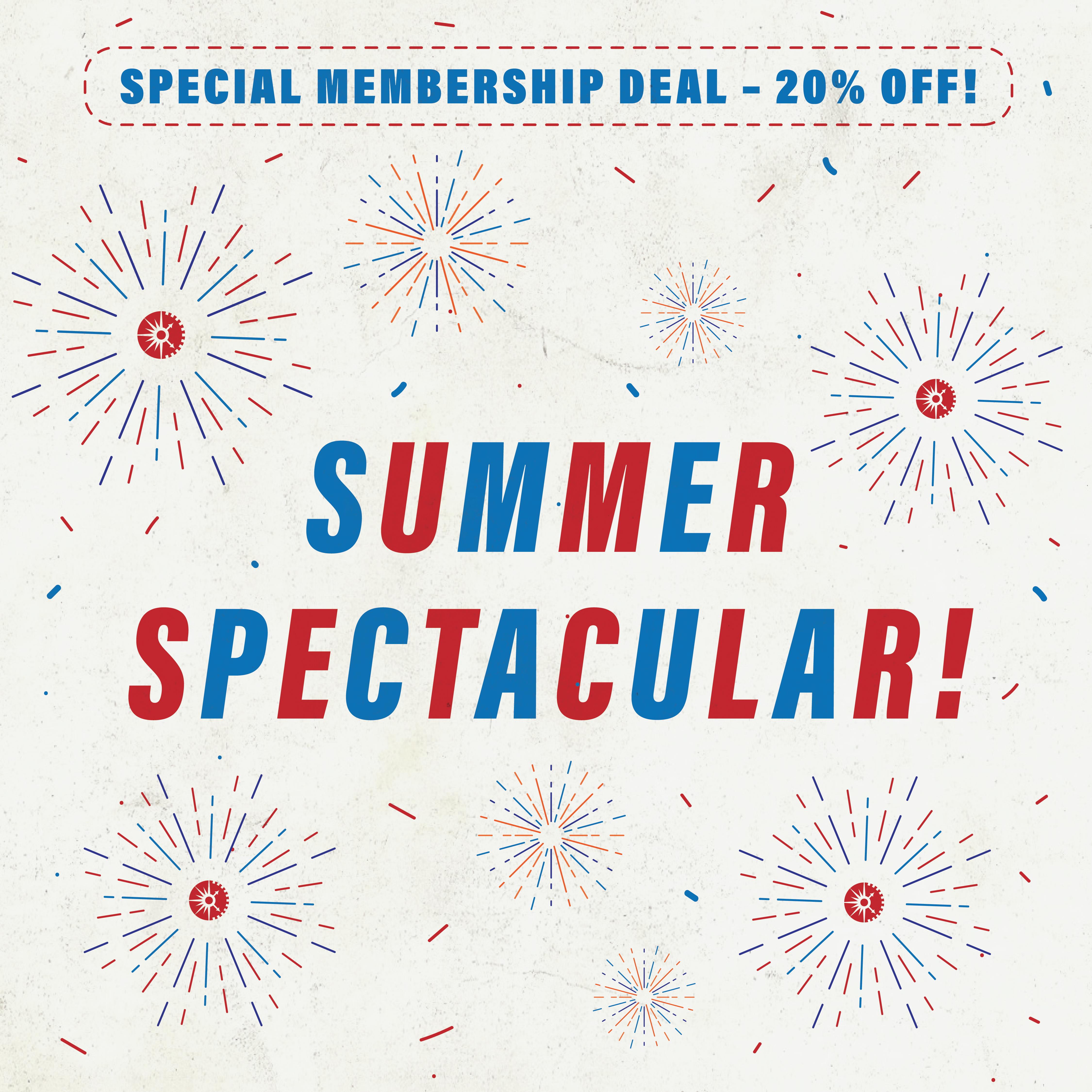 Summer Spectacular! Special Membership Deal - 20% Off!