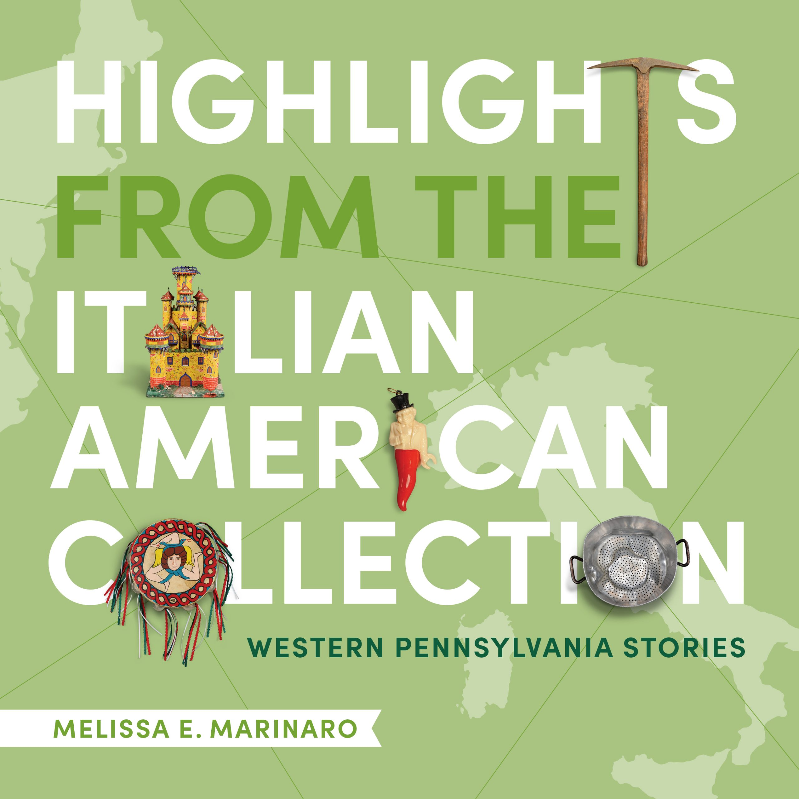 Highlights From the Italian American Collection: Western Pennsylvania Stories