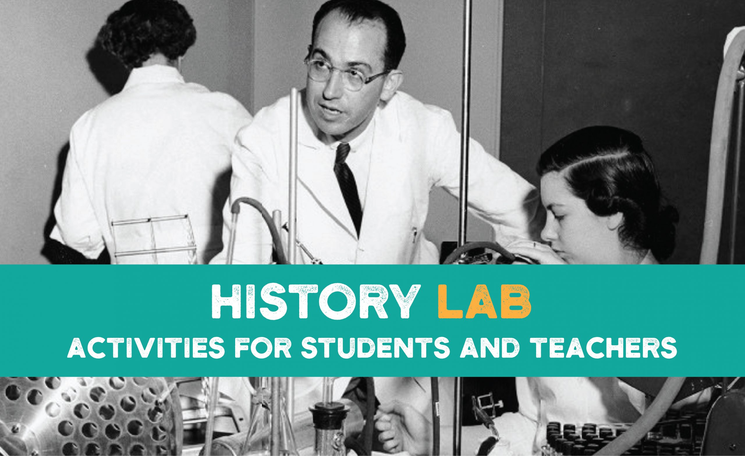 History Lab: For Students and Teachers