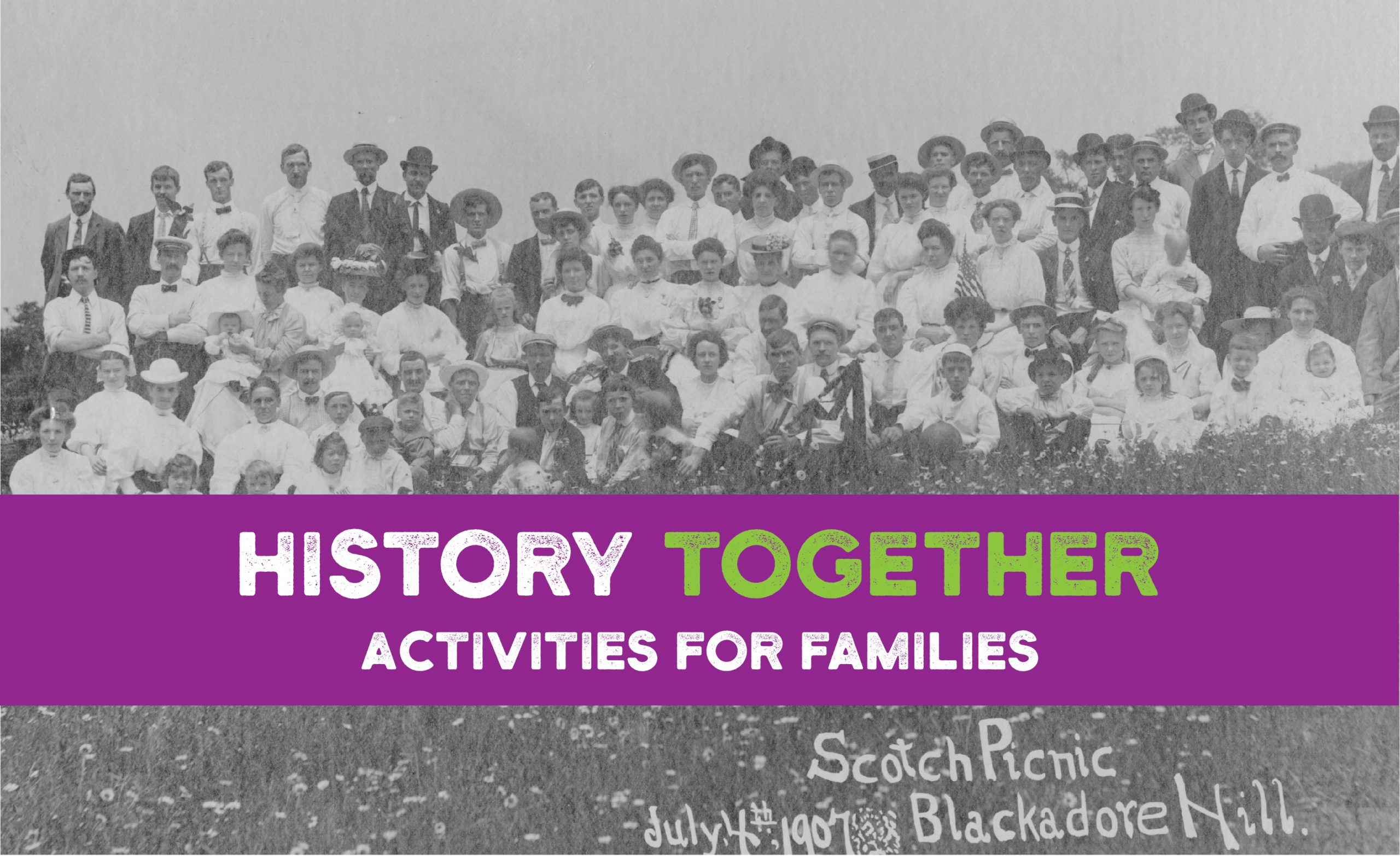 History Together: Activities for Families
