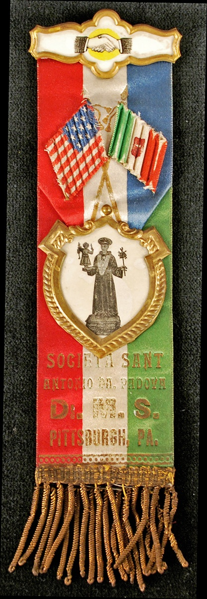 Societa Sant'Antonio di Padova ribbon, 1930s. Gift of Richard Sabatello. Italian American Collection at the Heinz History Center.