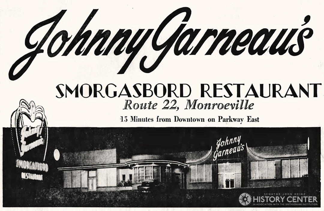 Opening ad for Johnny Garneau's Smorgasbord in Monroeville. Pittsburgh Press, Nov. 7, 1958.