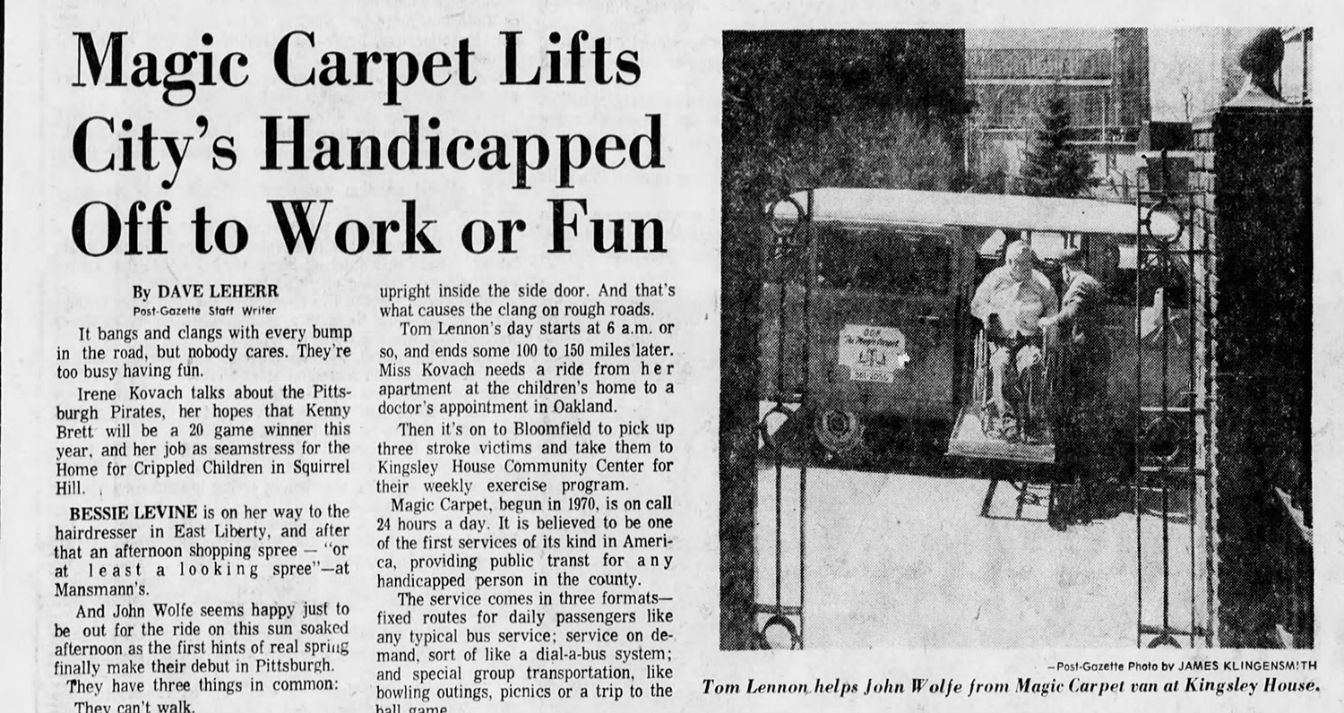 """""""Magic Carpet Lifts City's Handicapped Off to Work or Fun,"""" April 15, 1975, Pittsburgh Post-Gazette."""