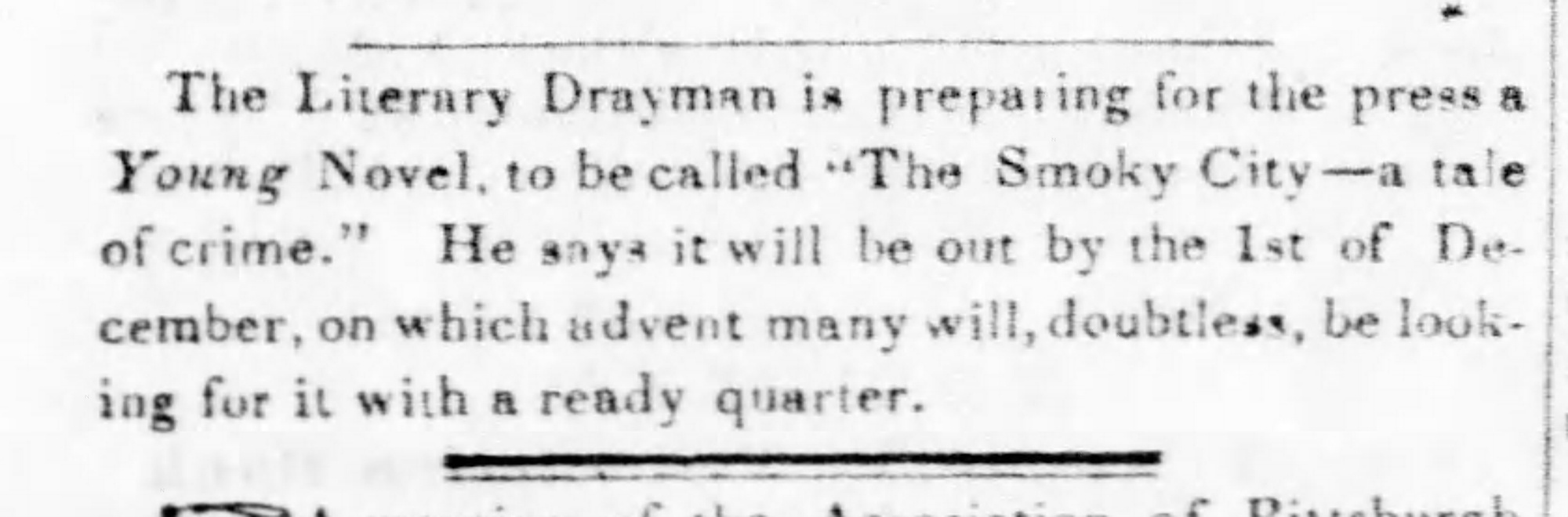 Notice of the Literary Drayman's new crime novel, 1845. Pittsburgh Daily Post, October 16, 1845.