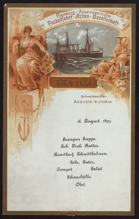 A menu from the Augusta Victoria, Aug. 1893. Courtesy of the New York Public Library.