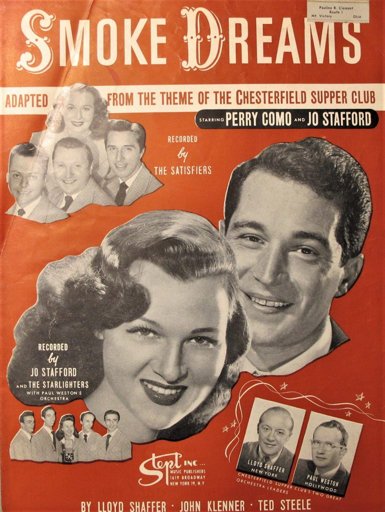 """""""Smoke Dreams,"""" Theme song from the Chesterfield Supper Club, featuring Perry Como and Jo Stafford, Stept Music Publishers, Inc, 1947."""