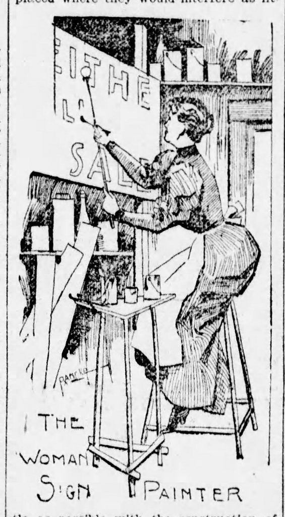 """The Woman Sign Painter,"" The Pittsburgh Press, March 28, 1897. This image represented the story of Miss Lucy Huffman, a young woman who came from West Virginia seeking new opportunities in the city. The Pittsburgh Press, March 28, 1897."
