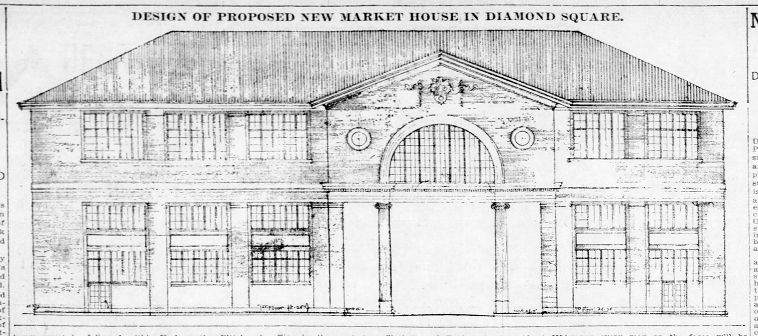Design of Proposed New Market House in Diamond Square, 1913.