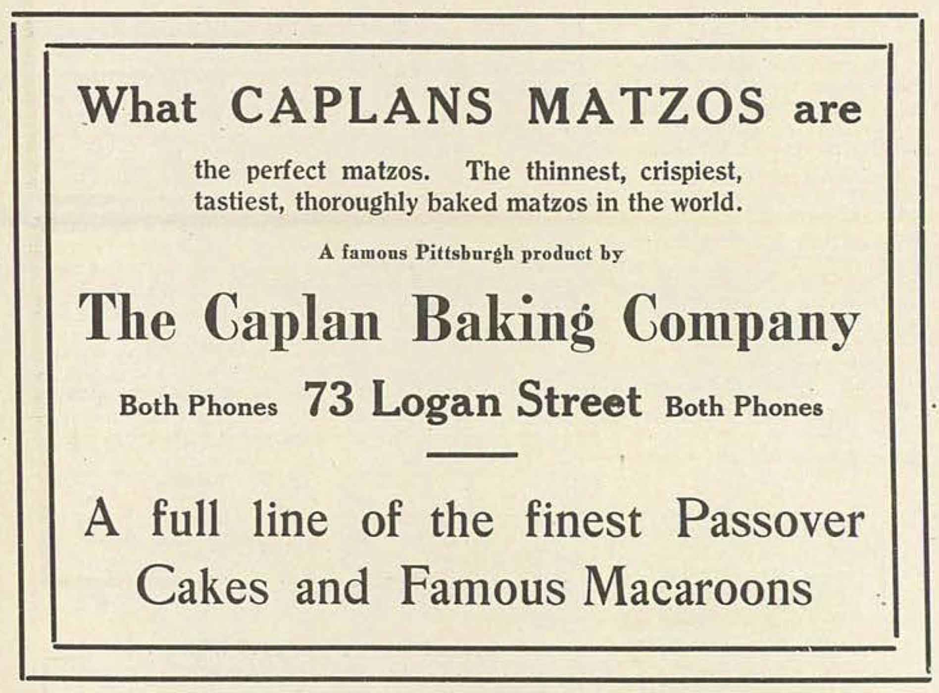 A few years later, in an April 14, 1916 advertisement, the company was promoting itself as the best in the world.
